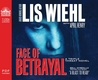 Face of Betrayal (Library Edition): A Triple Threat Novel