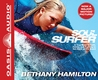 Soul Surfer (Library Edition): A True Story of Faith, Family, and Fighting to Get Back on the Board