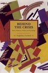 Behind the Crisis by Guglielmo Carchedi