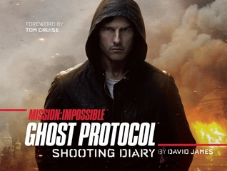 Mission Impossible: Ghost Protocol Shooting Diary