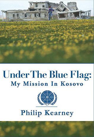 Under the Blue Flag by Philip Kearney