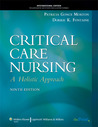 Critical Care Nursing, International Edition: A Holistic Approach [With CDROM and Access Code]