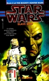 Star Wars: The Bounty Hunter Wars 2 - Slave Ship