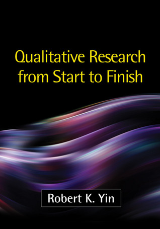 Qualitative Research from Start to Finish, First Edition