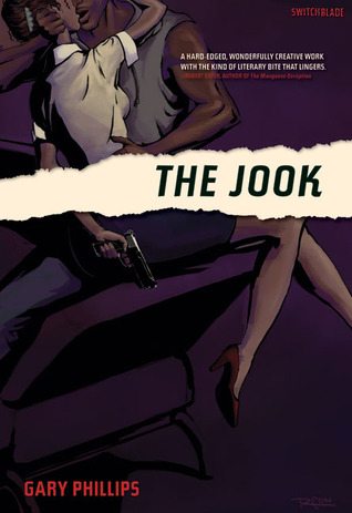 The Jook by Gary Phillips