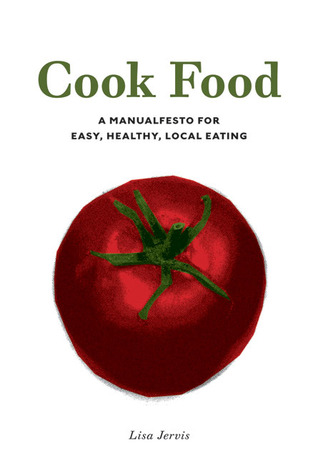 Cook Food by Lisa Jervis