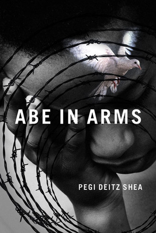 Abe in Arms by Pegi Deitz Shea
