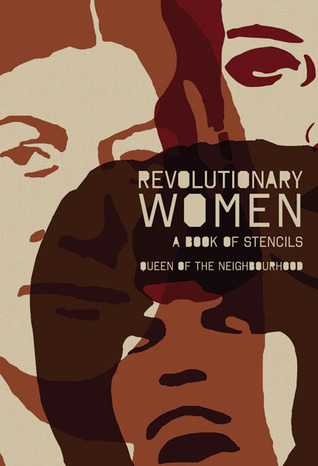 Revolutionary Women: A Book of Stencils