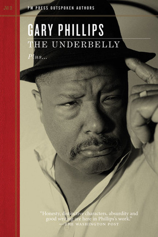 The Underbelly by Gary Phillips