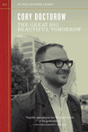 The Great Big Beautiful Tomorrow by Cory Doctorow