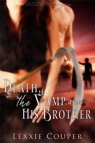 Death, The Vamp and His Brother by Lexxie Couper