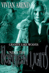 Under the Northern Lights (Granite Lake Wolves #1-2)