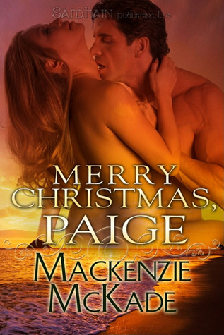 Merry Christmas, Paige by Mackenzie McKade