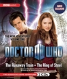 Doctor Who: The Runaway Train and The Ring of Steel (The New Adventures: Volume One)