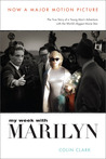 My Week with Marilyn &amp; The Prince, the Showgirl and Me by Colin Clark