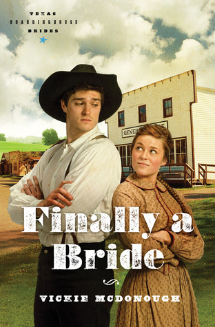 Finally a Bride (Texas Boardinghouse Brides #3)