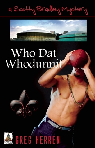 Who Dat Whodunnit by Greg Herren