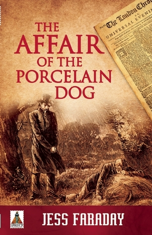 The Affair of the Porcelain Dog by Jess Faraday