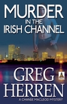 Murder in the Irish Channel (Chanse MacLeod, #6)