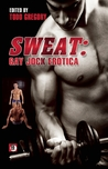 Sweat by Todd Gregory