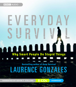 Everyday Survival by Laurence Gonzales