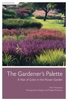 The Gardener's Palette: A Year of Color in the Flower Garden