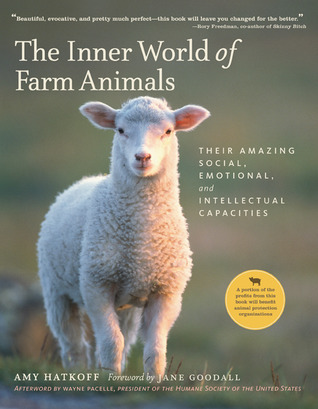The Inner World of Farm Animals by Amy Hatkoff