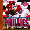 101 Reasons to Love the Phillies
