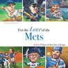 For the Love of the Mets: An A-to-Z Primer for Mets Fans of All Ages