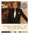 Donnie Brown Weddings: From the Couture to the Cake