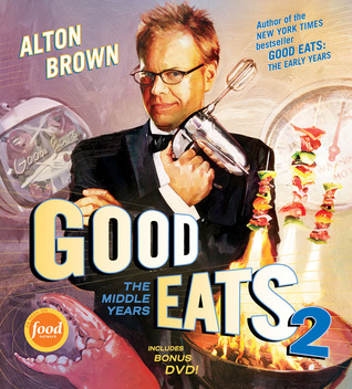 Review Good Eats: The Middle Years by Alton Brown PDF