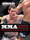 MMA Unscripted: Behind the Scenes of America's Hottest Sport