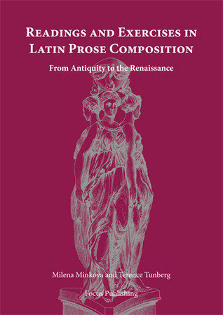 Readings and Exercises in Latin Prose Composition by Milena Minkova