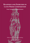 Readings and Exercises in Latin Prose Composition: From Antiquity to the Renaissance