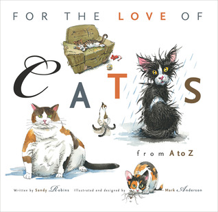For the Love of Cats by Sandy Robins