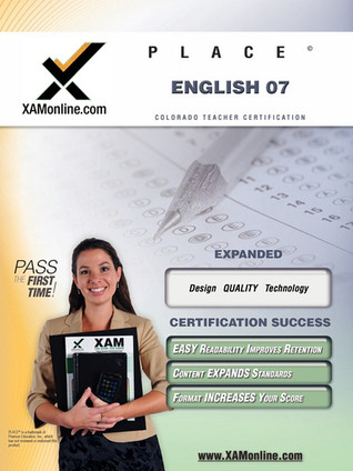 PLACE English 07 Teacher Certification Test Prep Study Guide