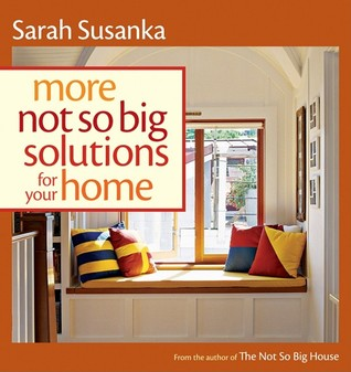 Get More Not So Big Solutions for Your Home PDF
