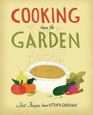 Cooking from the Garden by Ruth Lively