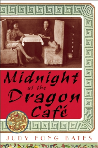 Midnight at the Dragon Cafe by Judy Fong Bates