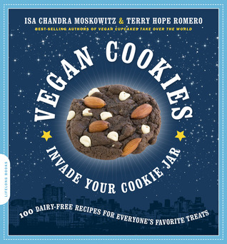 Vegan Cookies Invade Your Cookie Jar by Isa Chandra Moskowitz