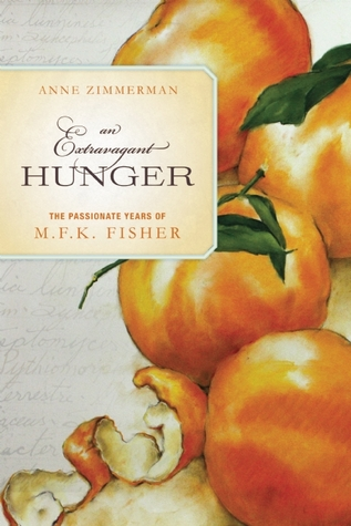 An Extravagant Hunger by Anne Zimmerman