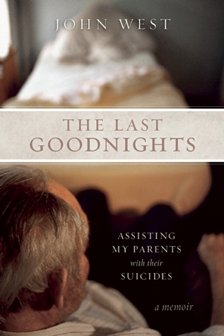 The Last Goodnights by John West