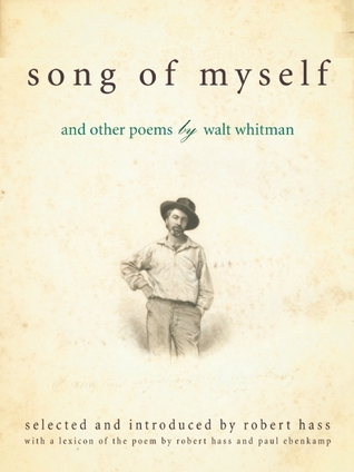 an interpretation of walt whitmans song of myself Walt whitman poetry famous poetry quotations song of myself in the first edition of leaves of grass, (1855), this poem was untitled in the second edition, it was called poem of walt whitman, an american.