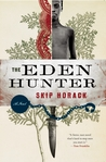 The Eden Hunter by Skip Horack