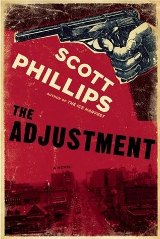 The Adjustment by Scott Phillips