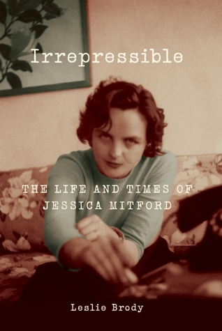 Irrepressible by Leslie Brody