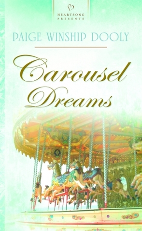 Download Carousel Dreams by Paige Winship Dooly PDF