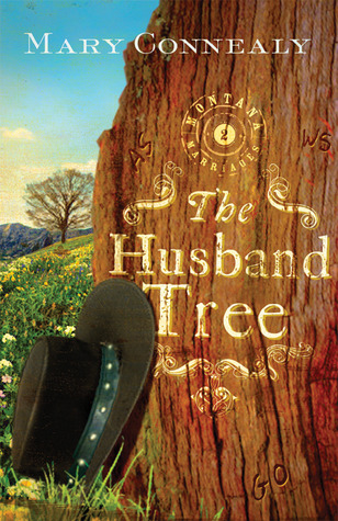 The Husband Tree by Mary Connealy