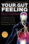 "Your Gut Feeling: A Formula for Curing the ""Incurable"""