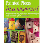Painted Pieces in a Weekend